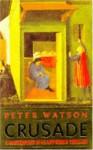 Crusade - Peter Watson