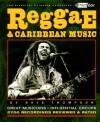 Reggae and Caribbean Music: Third Ear: The Essential Listening Companion - Dave Thompson