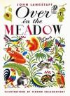 Over in the Meadow - John Langstaff, Feodor Rojankovsky
