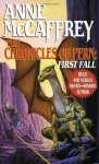 The Chronicles of Pern: First Fall (The Dragonriders of Pern) - Anne McCaffrey, Keith Parkinson