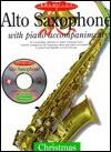 Solo Plus: Christmas: Alto Saxophone With Piano Accompaniment - David Pearl
