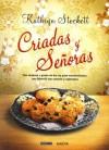Criadas y señoras (Versión Hispanoamericana) (Novela) - Kathryn Stockett, Álvaro Abella