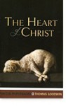 The Heart Of Christ - Thomas Goodwin