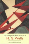 The Complete Short Story Collection - H.G. Wells