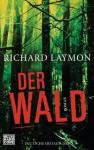 Der Wald: Roman (German Edition) - Richard Laymon, Marcel Häußler