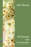 Of Dreams and Ceremonies (Butterfly Hunter) - Julie Bozza