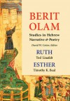 Ruth and Esther: Studies in Hebrew Narrative & Poetry (Berit Olam Series) - Tod Linafelt, Timothy Beal