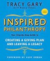 Inspired Philanthropy: Your Step-By-Step Guide to Creating a Giving Plan and Leaving a Legacy - Tracy Gary, Nancy Adess, Suze Orman