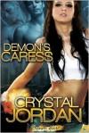 Demon's Caress - Crystal Jordan
