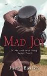 Mad Joy - Jane Bailey