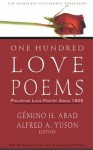 One Hundred Love Poems: Philippine Love Poetry Since 1905 - Gémino H. Abad, Alfred A. Yuson