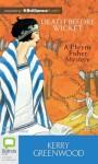 Death Before Wicket (Phryne Fisher, #10) - Stephanie Daniel, Kerry Greenwood