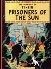Tintin Prisoners of Sun (Adventures of Tintin ) - Hergé