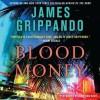 Blood Money (Audio) - James Grippando