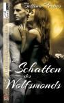 Im Schatten des Wolfsmonds - Bettina Ferbus