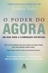O Poder do Agora (Portuguese Edition) - Eckhart Tolle