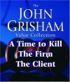 John Grisham Value Collection: A Time to Kill, The Firm, The Client - Blair Brown, John Grisham, Michael Beck, D.W. Moffett