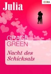 Nacht des Schicksals (Julia) (German Edition) - Grace Green