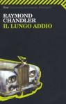 Il lungo Addio - Raymond Chandler