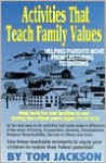Activities That Teach Family Values - Tom Jackson