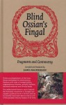 Ossian: A Book of Ancient Poetry - James MacPherson, Allan Burnett, Linda Andersson