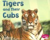 Tigers and Their Cubs - Margaret C. Hall