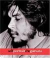 Self Portrait Che Guevara - Ernesto Guevara, Victor Casaus