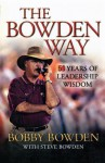 The Bowden Way: 50 Years of Leadership Wisdom - Bobby Bowden, Steve Bowden