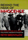 Behind the Mask of Innocence: Films of Social Conscience in the Silent Era - Kevin Brownlow