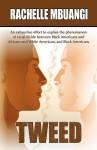 Tweed - Rachelle Mbuangi, 1st World Publishing