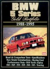 BMW 5 Series Gold Portfolio 1988-95 (Brooklands Road Test Books Series) - R.M. Clarke