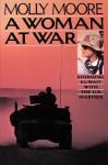 A Woman at War - Molly Moore