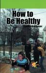 Ht Be Healthy - Cynthia MacGregor