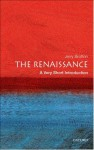 The Renaissance: A Very Short Introduction (Very Short Introductions) - Jerry Brotton