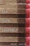 The Burn Journals - Brent Runyon