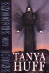 Smoke and Shadows - Tanya Huff