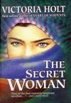 The Secret Woman - Victoria Holt