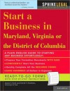 Start a Business in Maryland, Virginia, or the District of Columbia - James E. Burk