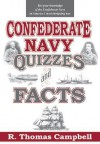 Confederate Navy Quizzes and Facts - R. Thomas Campbell