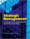 Strategic Management: A Fresh Approach to Developing Skill, Knowledge and Creativity - Paul Joyce, Adrian Woods