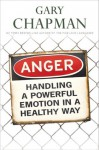 Anger: Handling a Powerful Emotion in a Healthy Way (Audio) - Gary Chapman