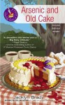 Arsenic and Old Cake (A Piece of Cake Mystery) - Jacklyn Brady