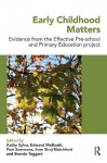 Early Childhood Matters: Evidence from the Effective Pre-school and Primary Education Project - Kathy Sylva, Edward Melhuish, Pam Sammons, Iram Siraj-Blatchford, Brenda Taggart
