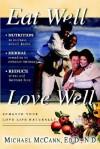 Eat Well Love Well - Michael McCann