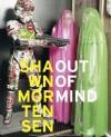 Out of Mind - Shawn Mortensen, Glenn O'Brien, Richard Prince