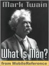 What Is Man? and Other Essays - Mark Twain