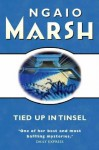 Tied Up In Tinsel (Roderick Alleyn, #27) - Ngaio Marsh