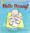 Hello Benny!: What It's Like to Be a Baby - Robie H. Harris, Michael Emberley