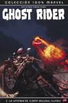 Ghost Rider: la Leyenda de Sleepy Hollow, Illinois (Ghost Rider 100% Marvel #2) - Daniel Way, Mark Texeira, Richard Corben, Javier Saltares