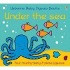 Under The Sea (Usborne Baby Jigsaw Books) - Fiona Watt, Rachel Wells